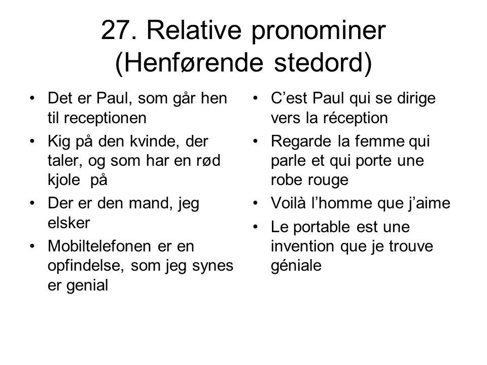 27. Relative pronominer (Henførende stedord)