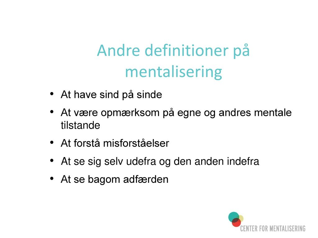 Andre definitioner på mentalisering