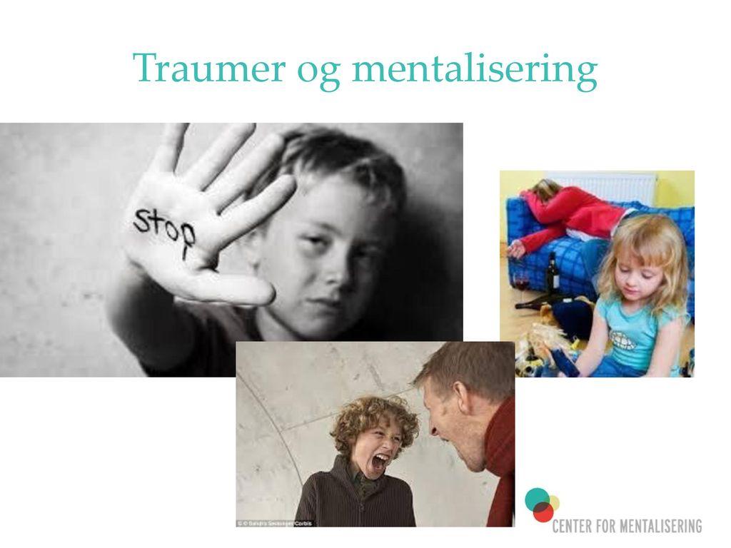 Traumer og mentalisering