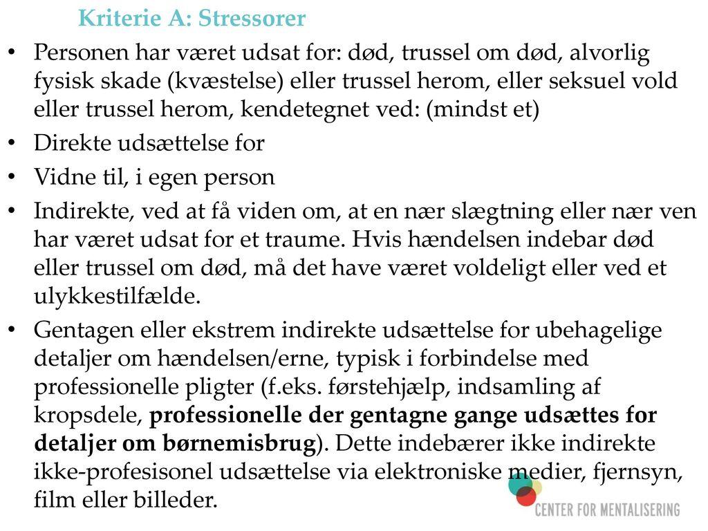 Kriterie A: Stressorer