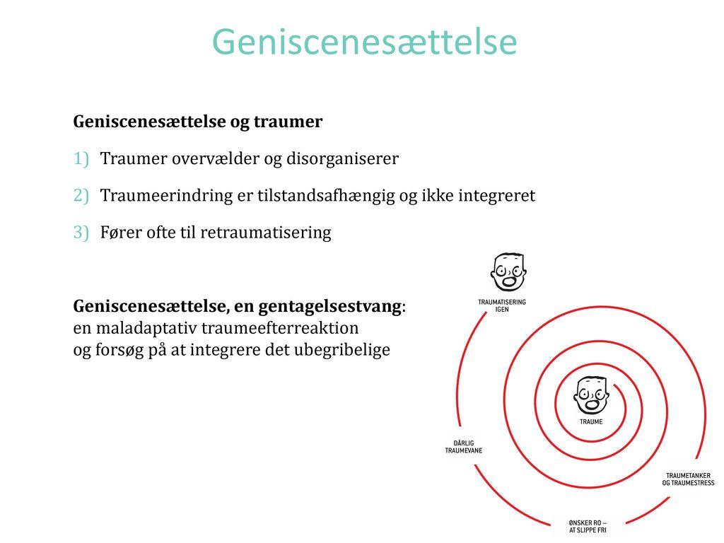 Geniscenesættelse Geniscenesættelse og traumer