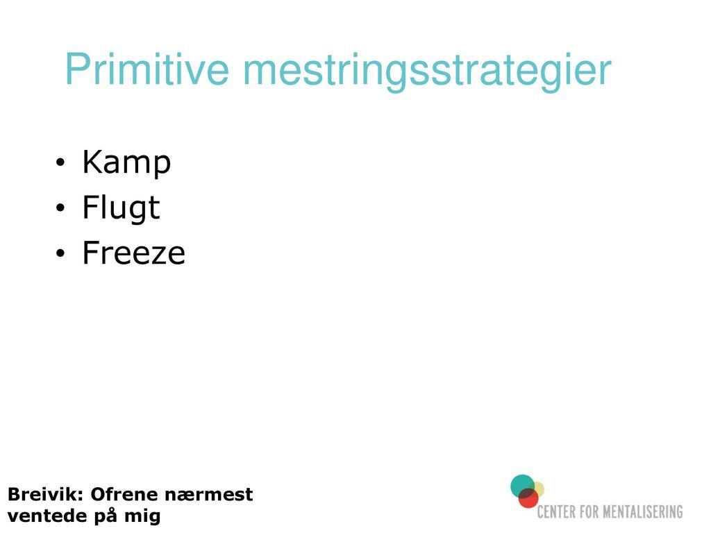 Primitive mestringsstrategier