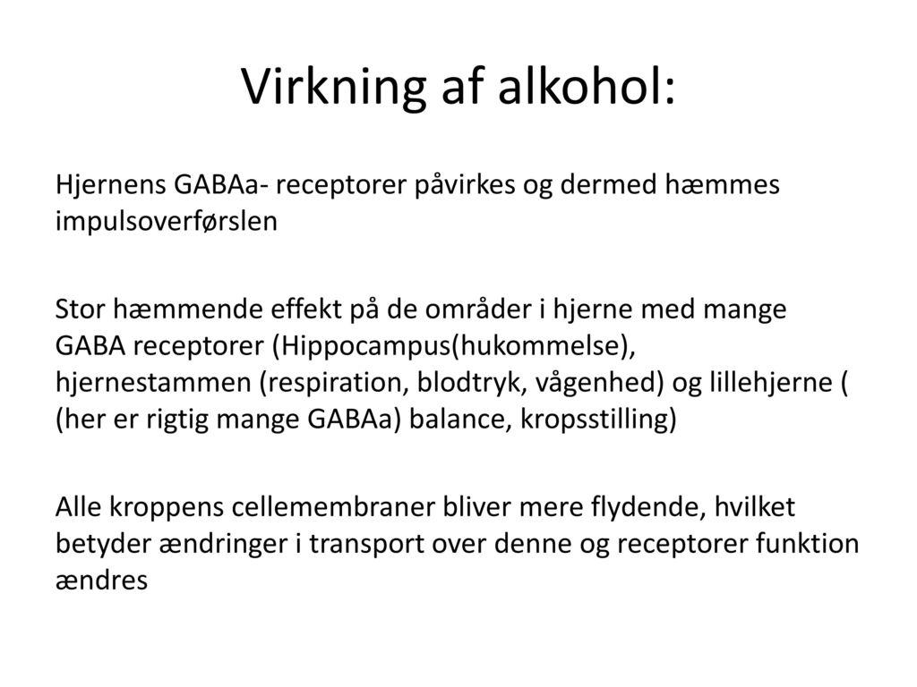 Virkning af alkohol: