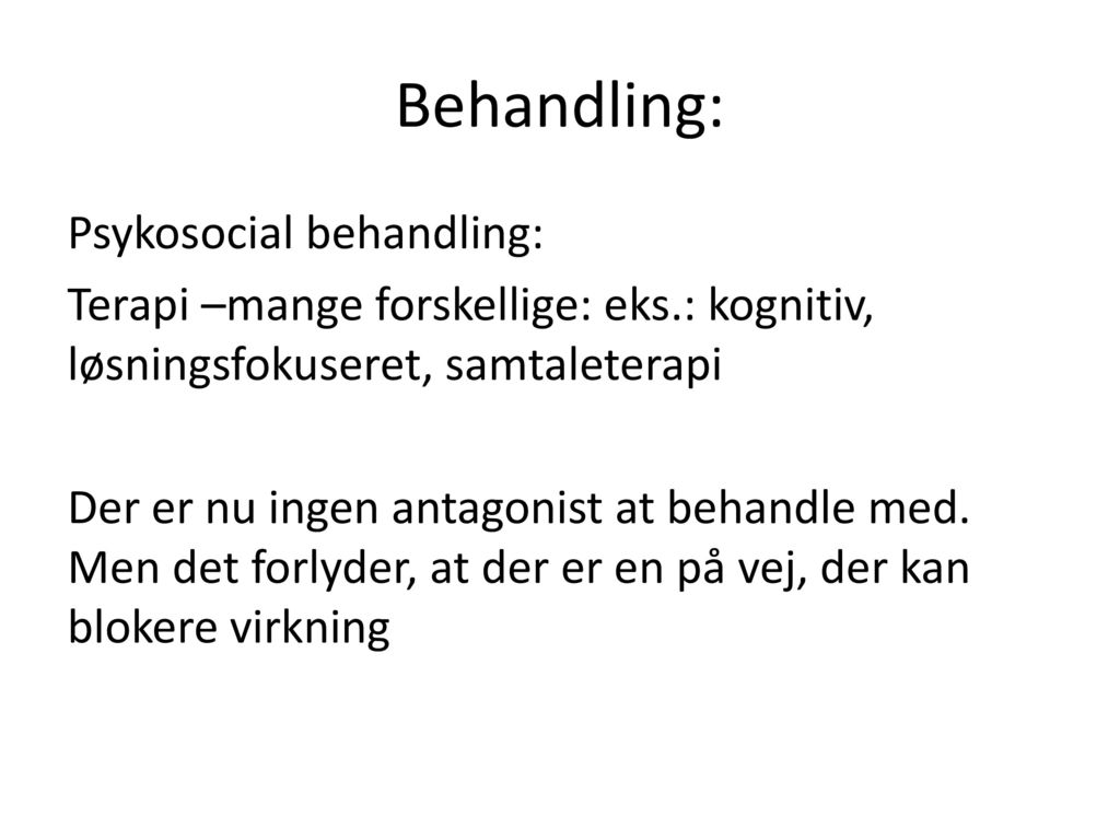 Behandling: