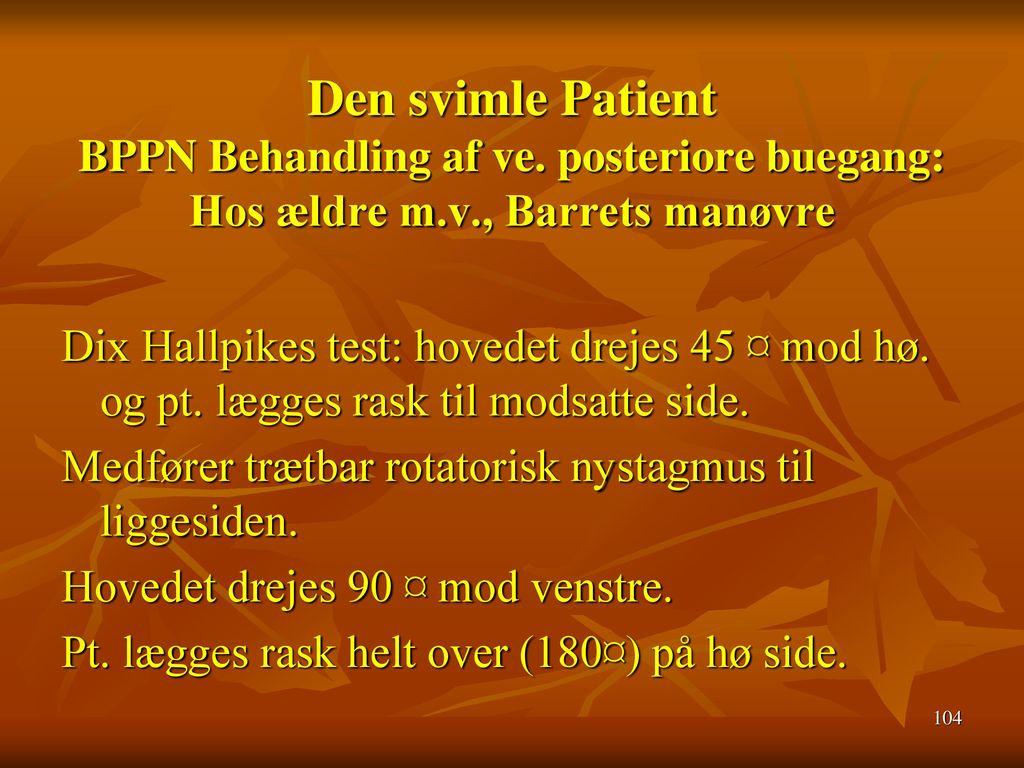 Den svimle Patient BPPN Behandling af ve