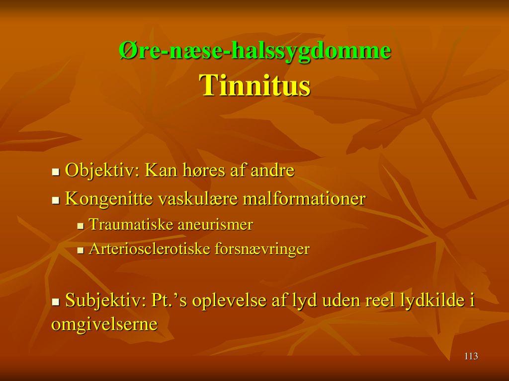 Øre-næse-halssygdomme Tinnitus