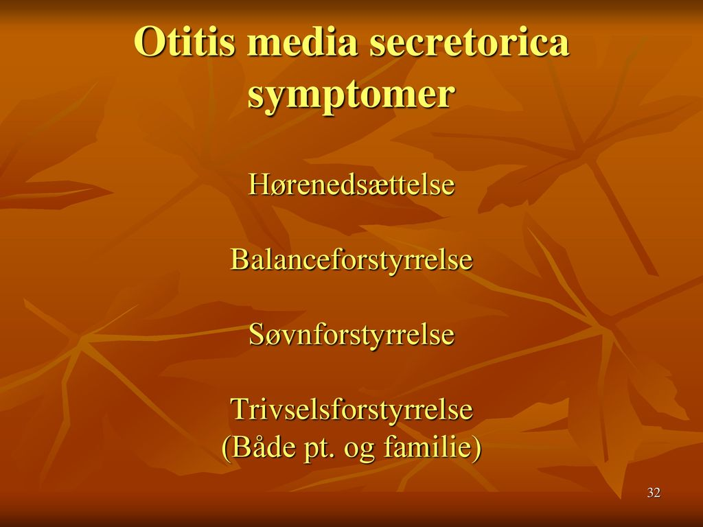 Otitis media secretorica symptomer