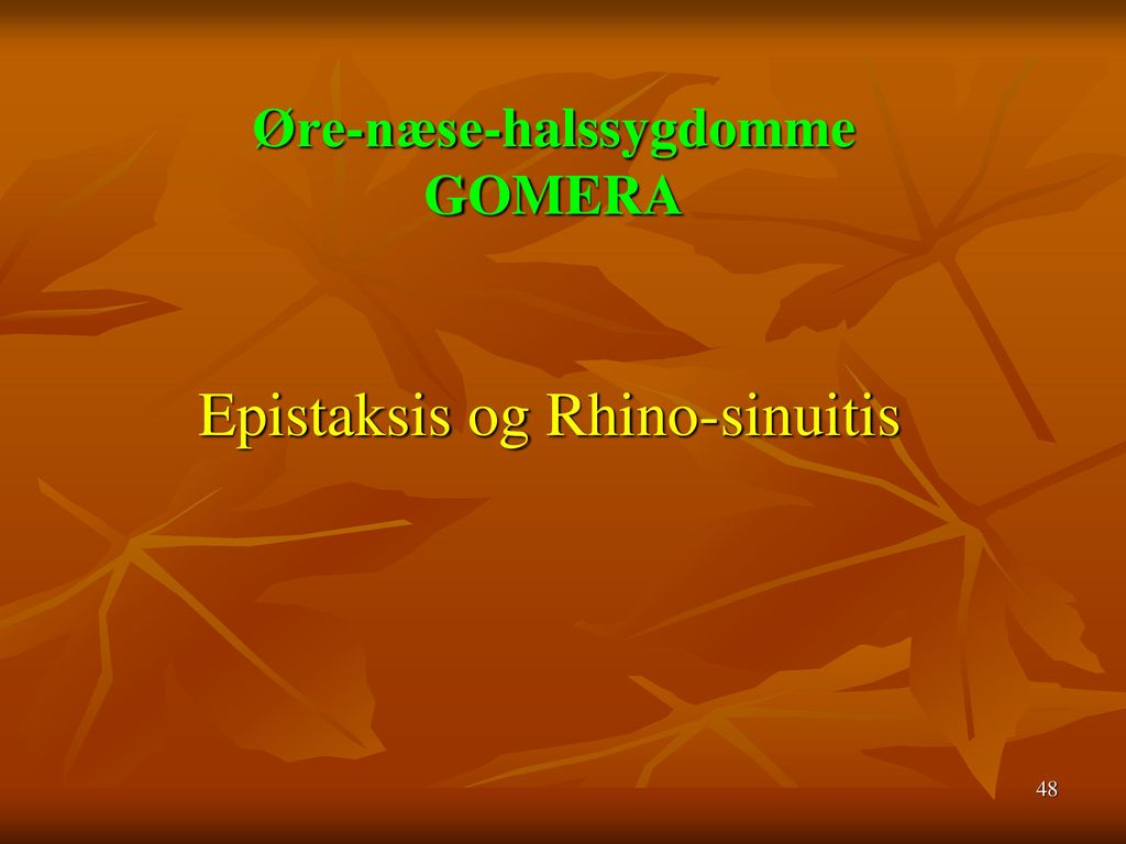 Øre-næse-halssygdomme GOMERA