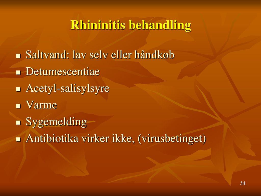 Rhininitis behandling