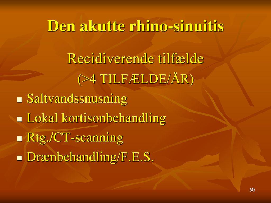 Den akutte rhino-sinuitis