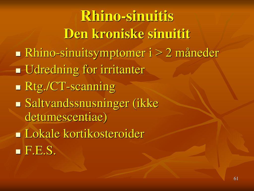 Rhino-sinuitis Den kroniske sinuitit