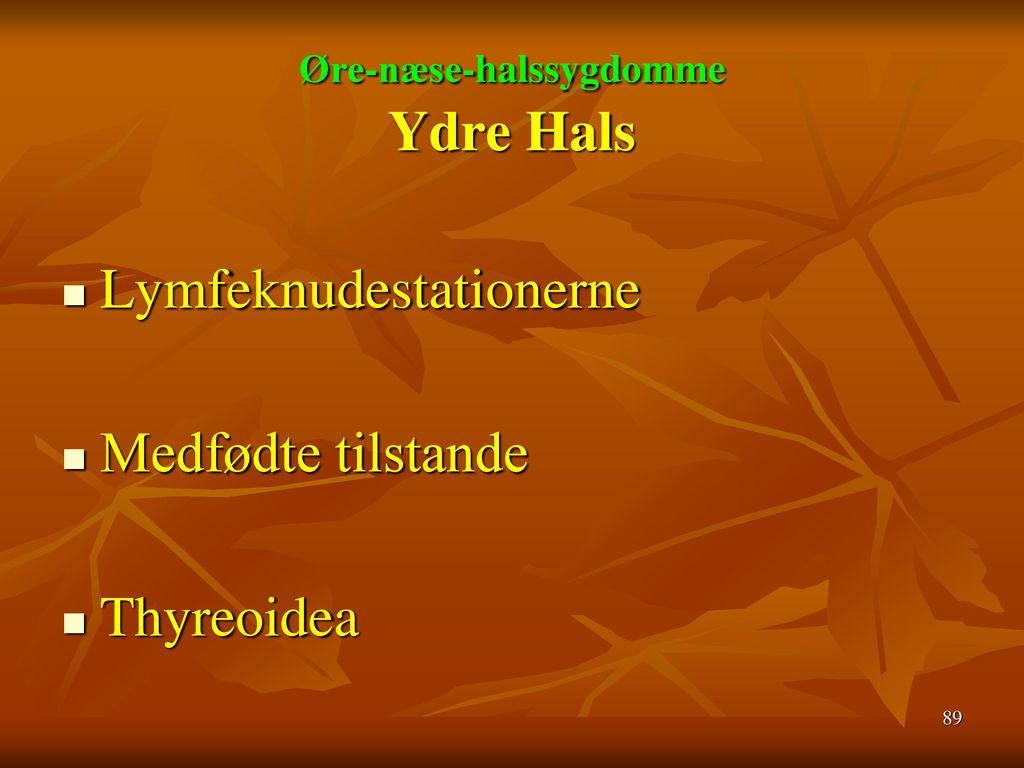 Øre-næse-halssygdomme Ydre Hals