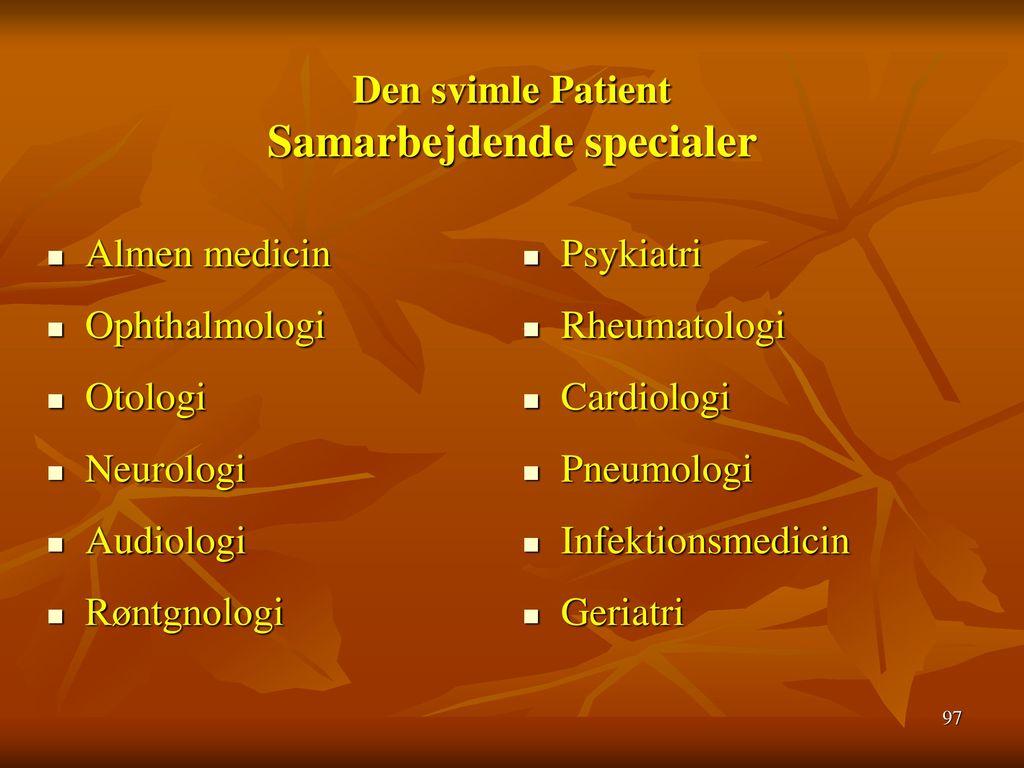 Den svimle Patient Samarbejdende specialer