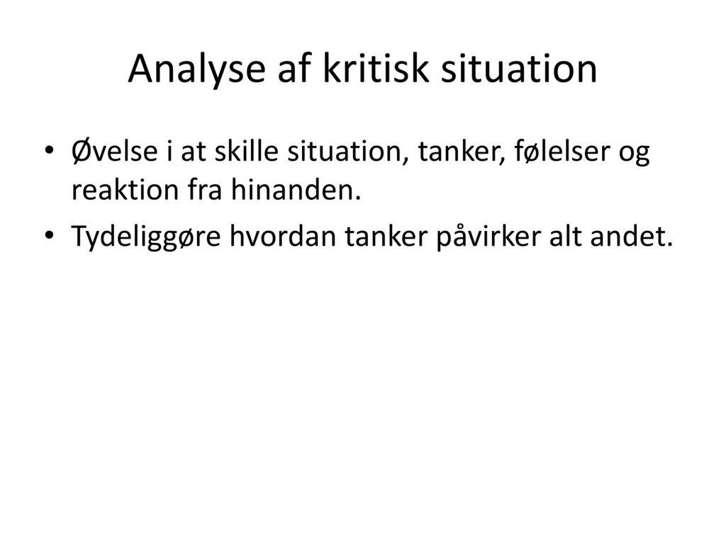 Analyse af kritisk situation