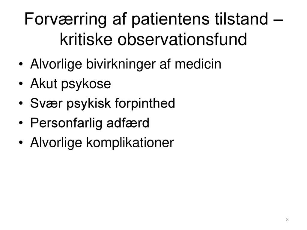Forværring af patientens tilstand – kritiske observationsfund