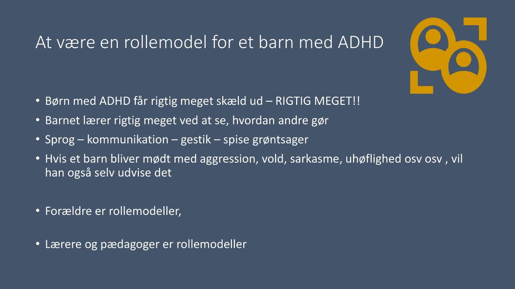 At være en rollemodel for et barn med ADHD