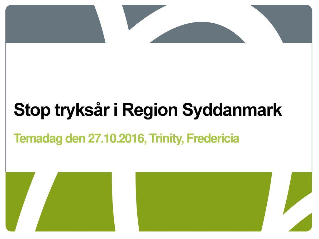 Stop tryksår i Region Syddanmark