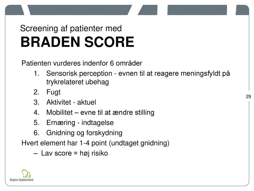 Screening af patienter med BRADEN SCORE