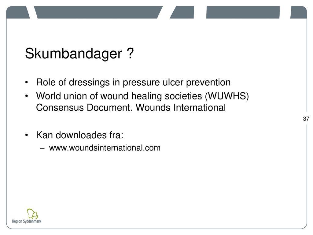 Skumbandager Role of dressings in pressure ulcer prevention