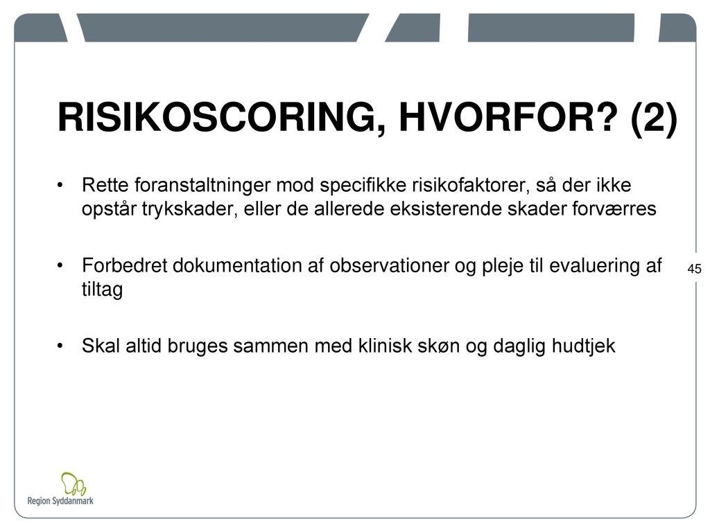 RISIKOSCORING, HVORFOR (2)