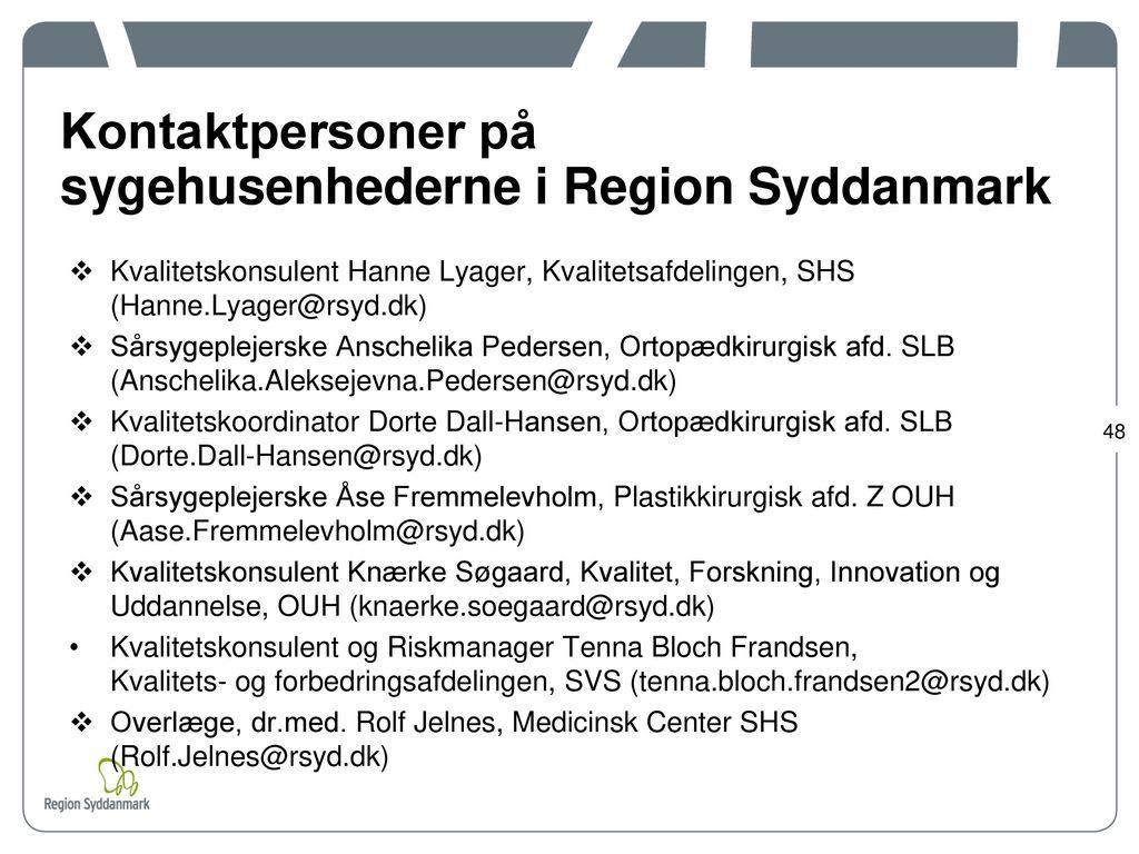 Kontaktpersoner på sygehusenhederne i Region Syddanmark