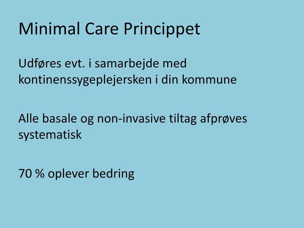 Minimal Care Princippet
