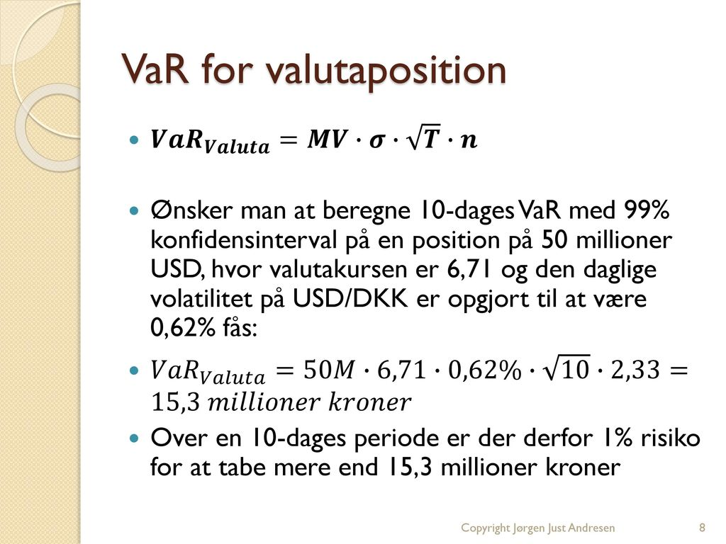 VaR for valutaposition