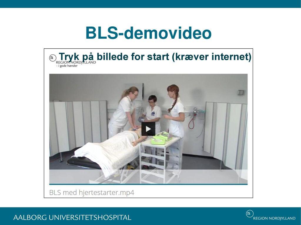 BLS-demovideo Tryk på billede for start (kræver internet)