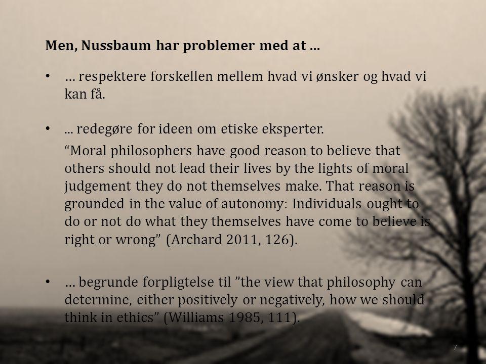 Men, Nussbaum har problemer med at …