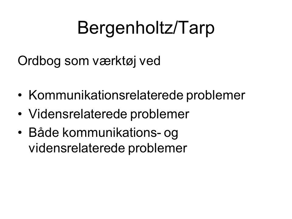 Bergenholtz/Tarp Ordbog som værktøj ved