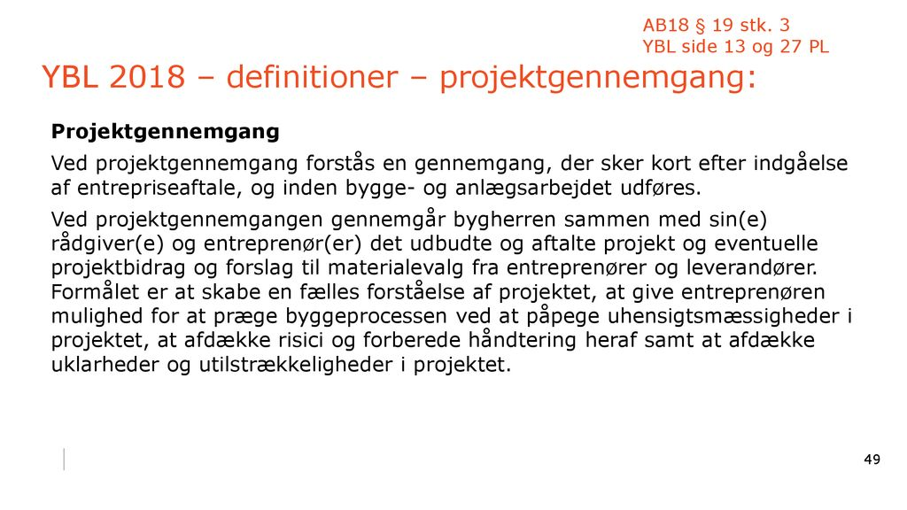 YBL 2018 – definitioner – projektgennemgang: