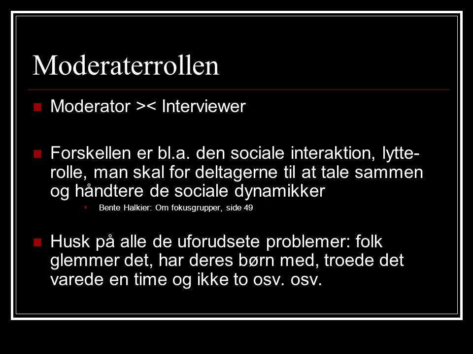 Moderaterrollen Moderator >< Interviewer