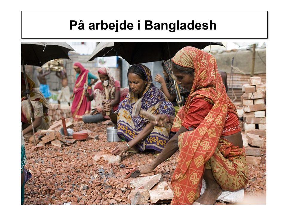 På arbejde i Bangladesh