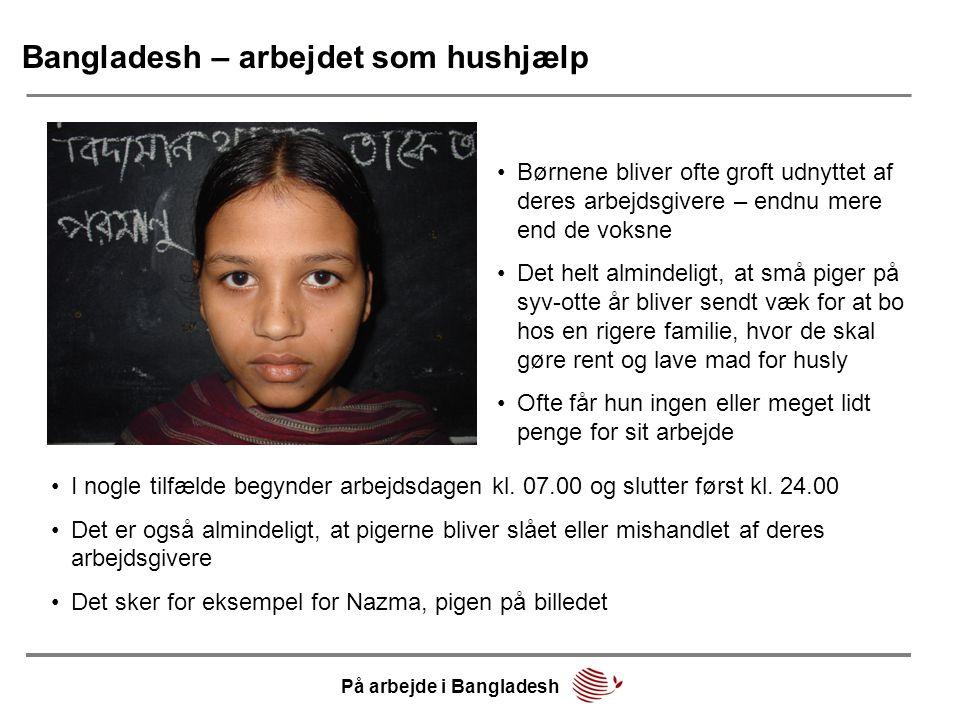 Bangladesh – arbejdet som hushjælp