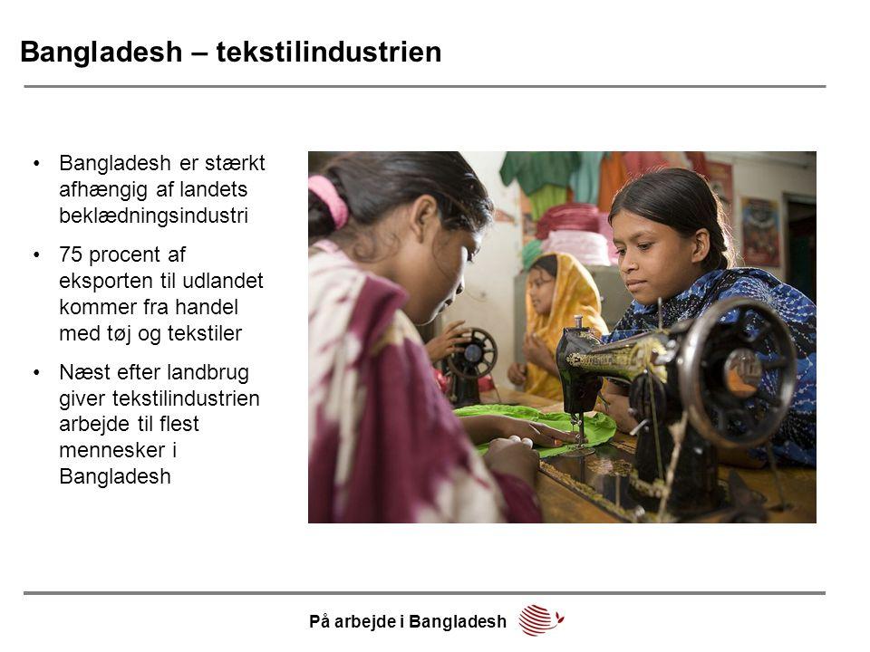 Bangladesh – tekstilindustrien