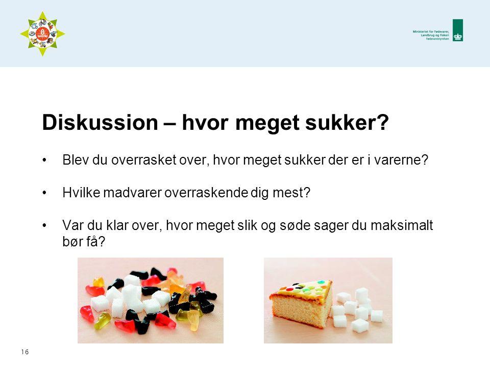 Diskussion – hvor meget sukker