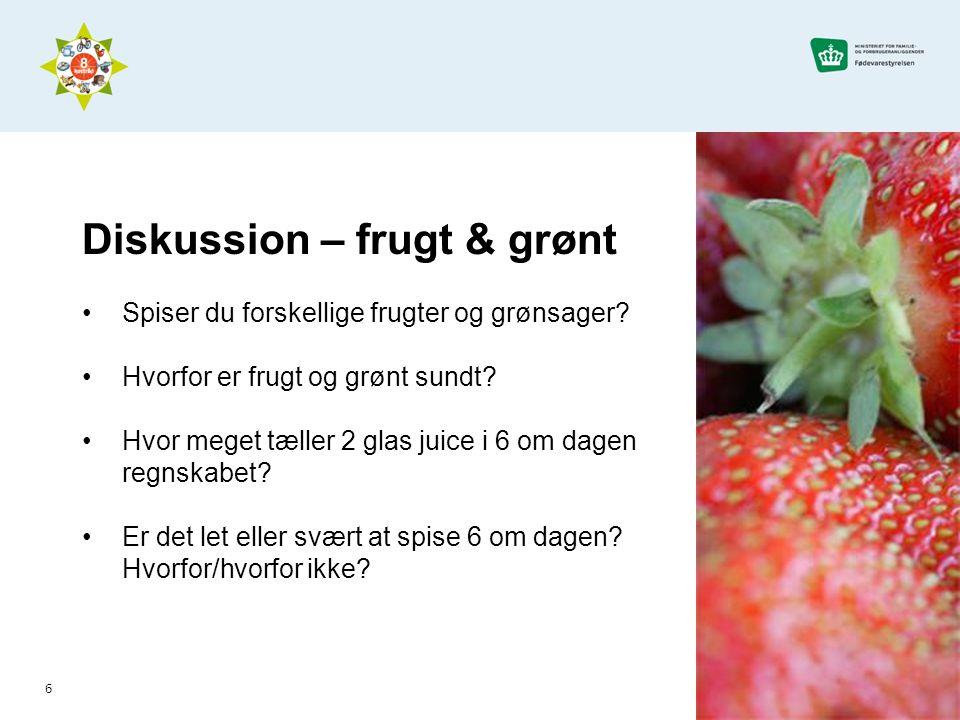 Diskussion – frugt & grønt