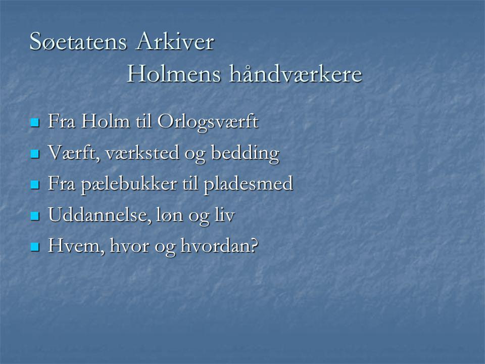 Søetatens Arkiver Holmens håndværkere