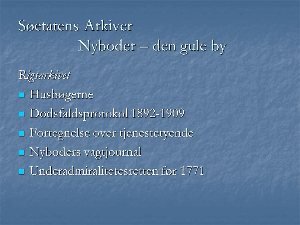 Søetatens Arkiver Nyboder – den gule by