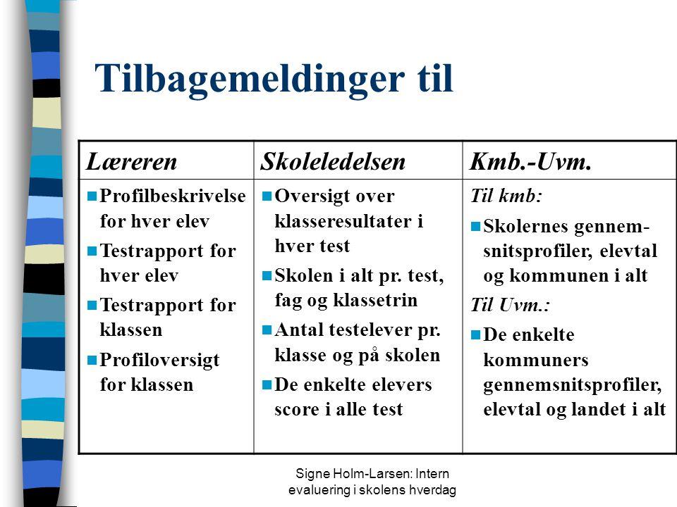 Signe Holm-Larsen: Intern evaluering i skolens hverdag