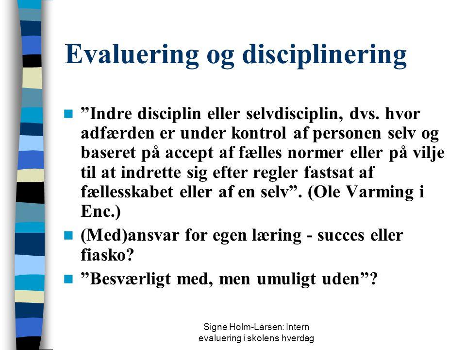 Evaluering og disciplinering