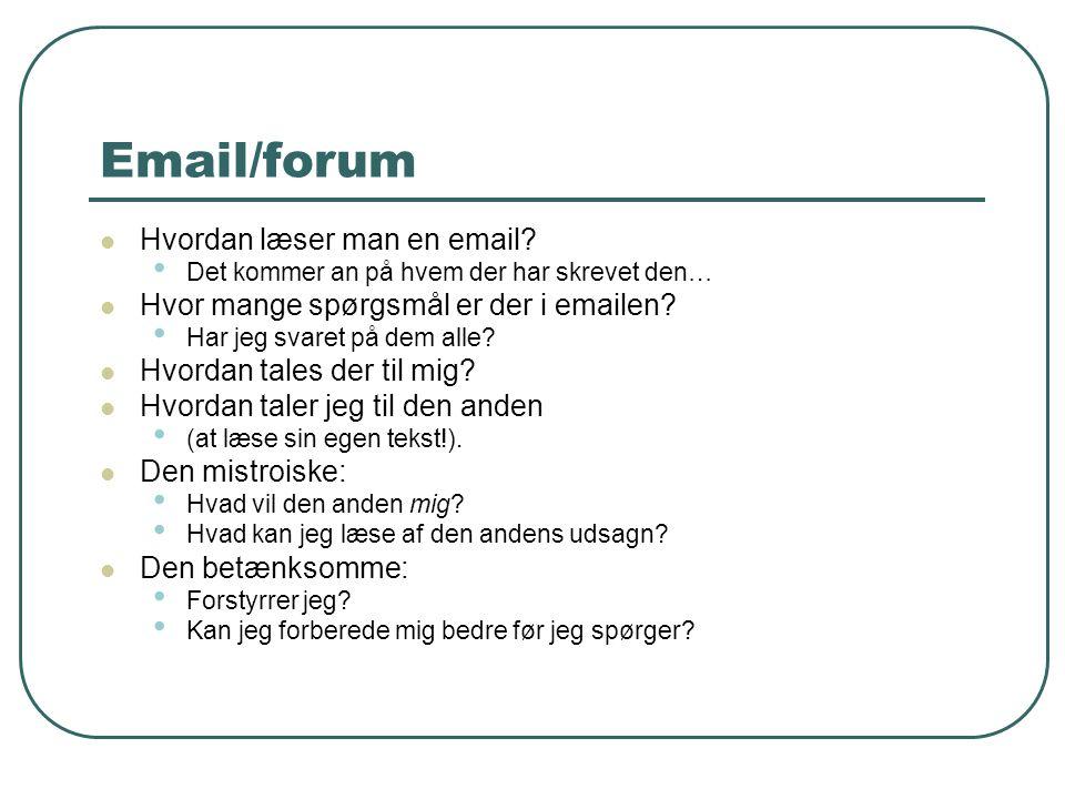 Email/forum Hvordan læser man en email