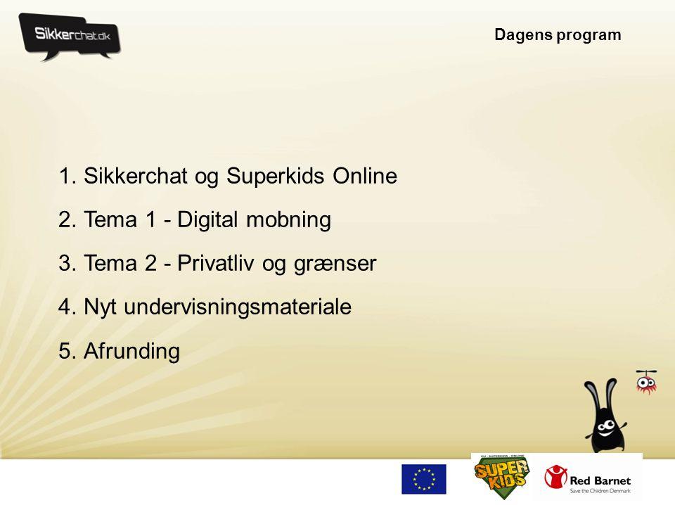 Sikkerchat og Superkids Online Tema 1 - Digital mobning