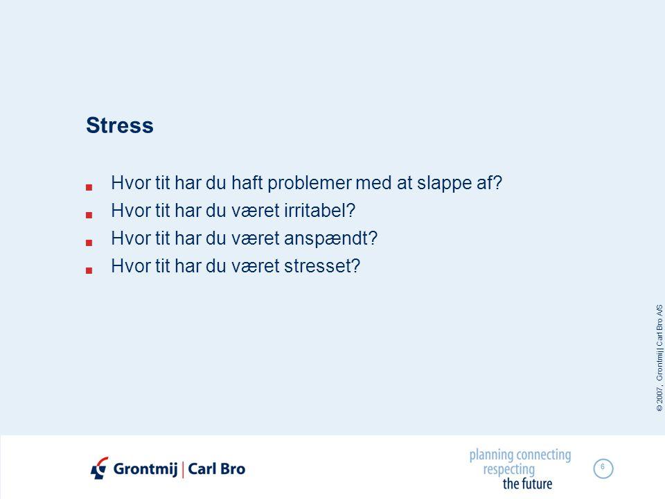 Stress Hvor tit har du haft problemer med at slappe af