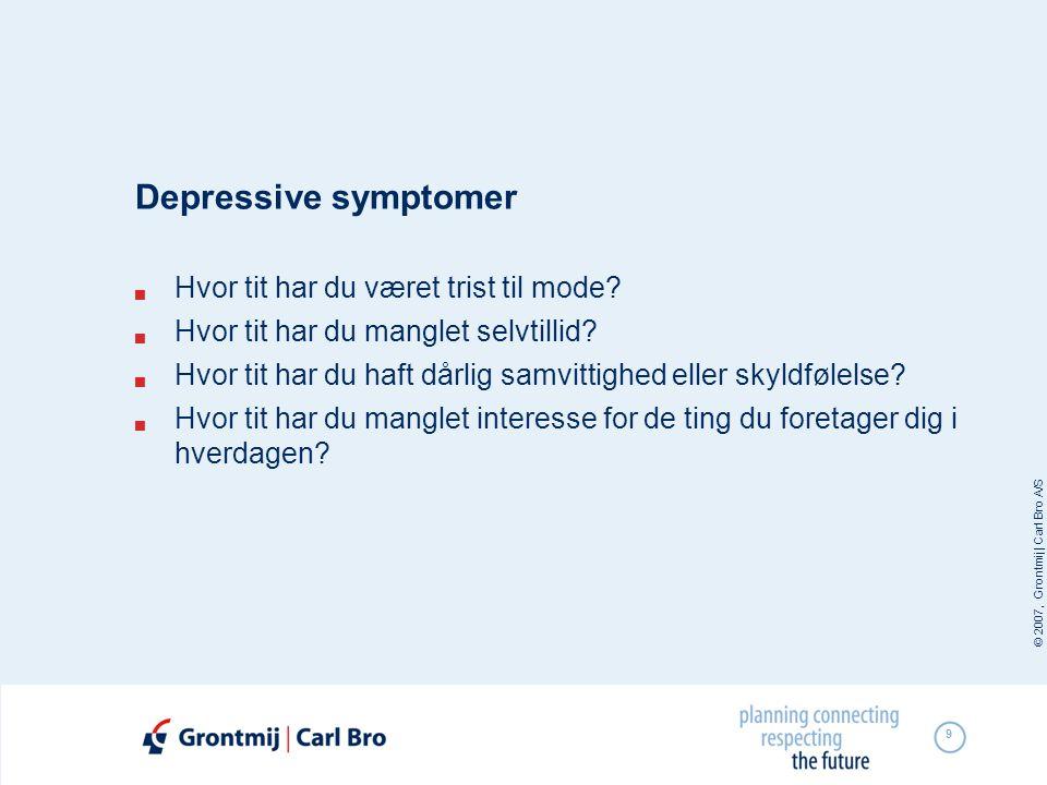 Depressive symptomer Hvor tit har du været trist til mode