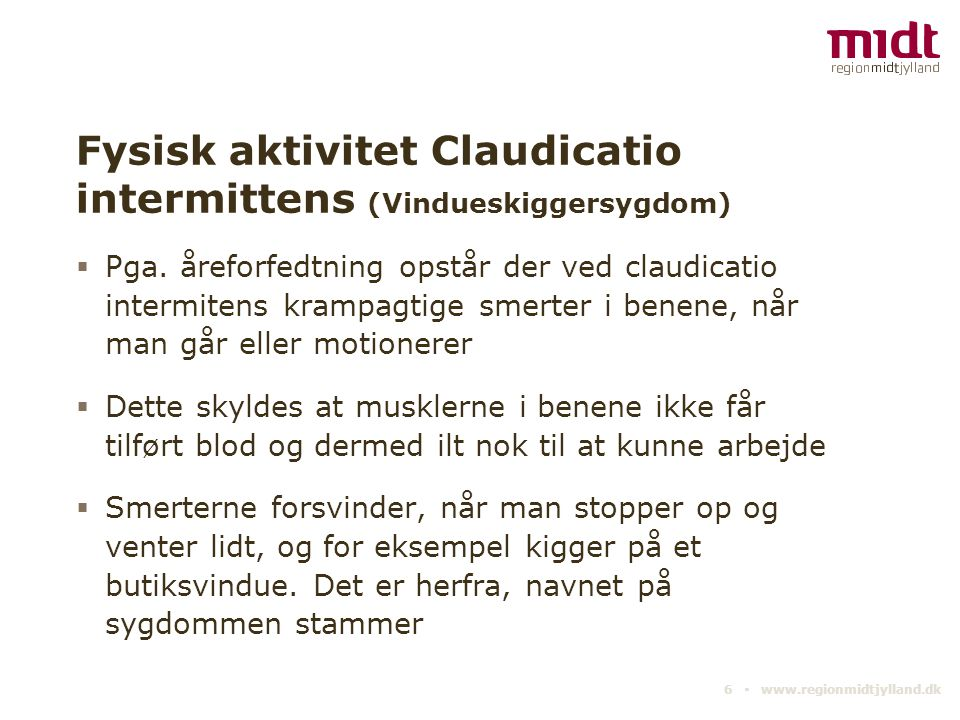 Fysisk aktivitet Claudicatio intermittens (Vindueskiggersygdom)