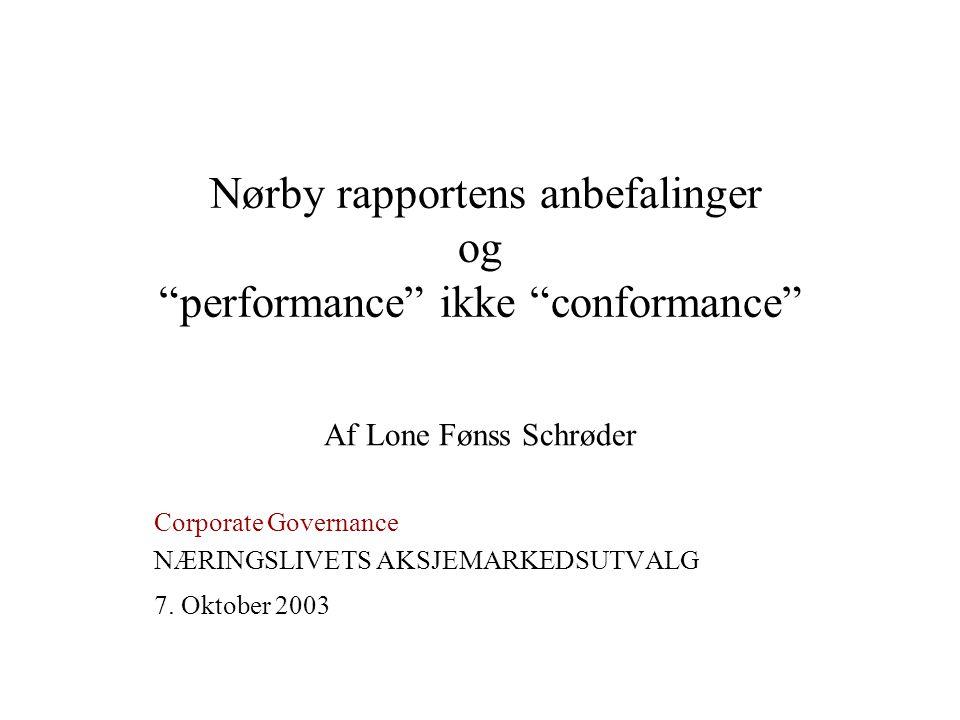 Nørby rapportens anbefalinger og performance ikke conformance