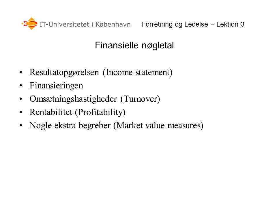 Resultatopgørelsen (Income statement) Finansieringen