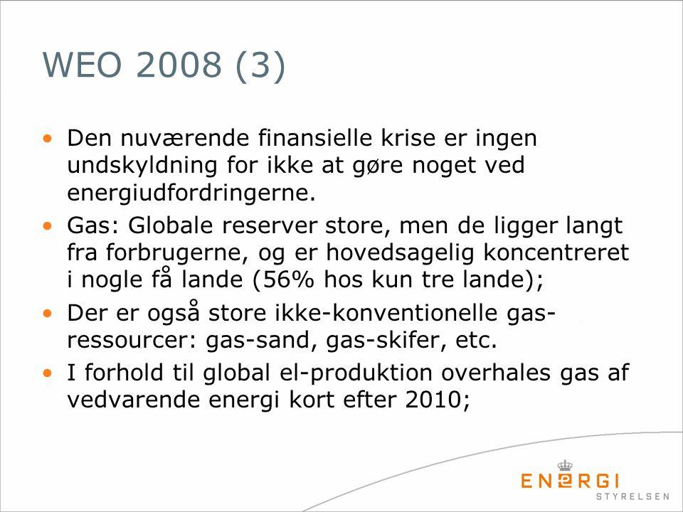 WEO 2008 (3) Den nuværende finansielle krise er ingen undskyldning for ikke at gøre noget ved energiudfordringerne.