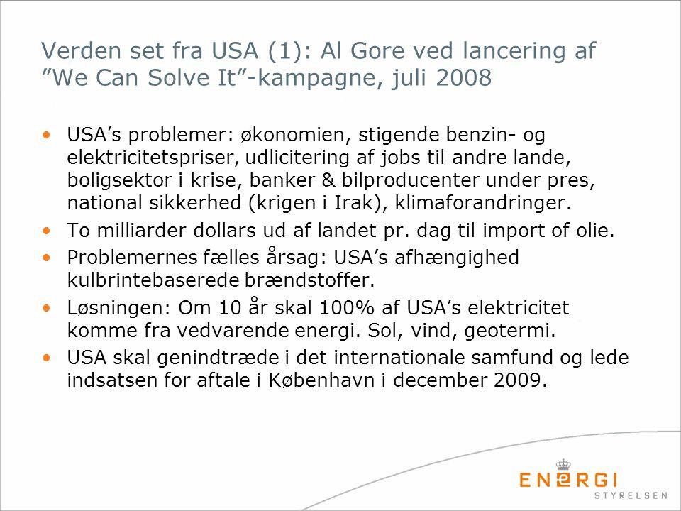 Verden set fra USA (1): Al Gore ved lancering af We Can Solve It -kampagne, juli 2008